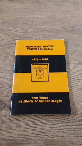 '100 Years of Black & Amber Magic' Newport Rugby Football Club Brochure 1975