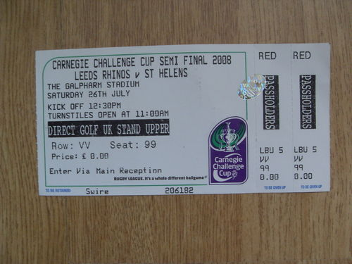 Leeds Rhinos v St Helens 2008 Challenge Cup Semi-Final Rugby League Ticket