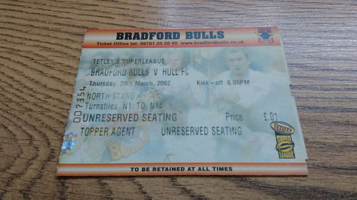 Bradford Bulls v Hull March 2002 Rugby League Ticket