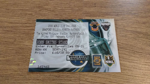 Bradford Bulls v Penrith Panthers 2004 World Club Challenge Rugby League Ticket