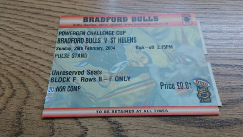 Bradford Bulls v St Helens Feb 2004 Challenge Cup Rugby League Ticket