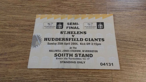 St Helens v Huddersfield Giants 2004 Challenge Cup Semi-Final Rugby League Ticket