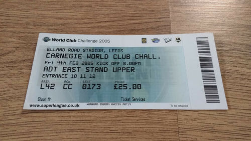 Leeds v Canterbury-Bankstown Bulldogs 2005 World Club Challenge Rugby League Ticket