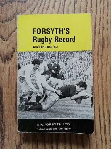 Forsyth's Rugby Record 1981-82 Scottish Rugby Annual