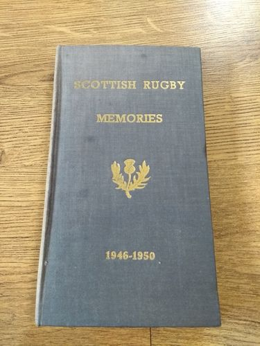 'Scottish Rugby Memories Vol 2 1946 - 1950' Book - RW Forsyth