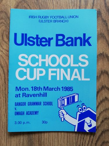 Bangor GS v Omagh Academy 1985 Ulster Schools Cup Final Rugby Programme