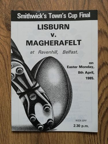 Lisburn v Magherafelt 1985 Ulster Town's Cup Final Rugby Programme