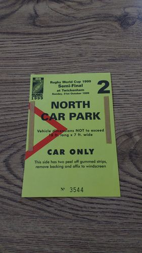 France v New Zealand 1999 Rugby World Cup Semi-Final Car Park Pass