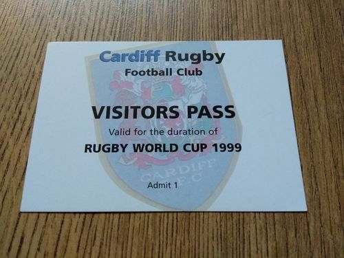 Cardiff RFC 1999 Rugby World Cup Visitors Pass